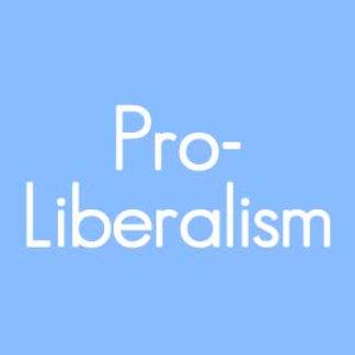 Pro-liberalism