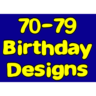 70-79 Birthday