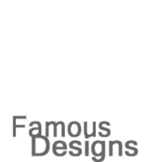 Famous Designs