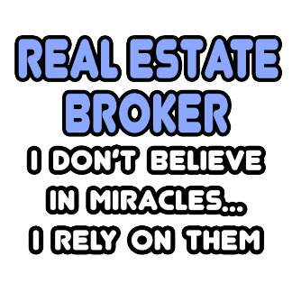 Miracles and Real Estate Brokers