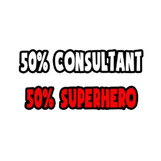 Half Consultant ... Half Superhero