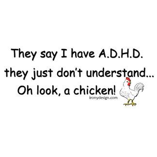ADHD Chicken