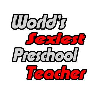 World's Sexiest Preschool Teacher