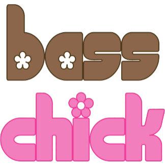 Bass Chick