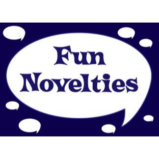 Fun Novelties