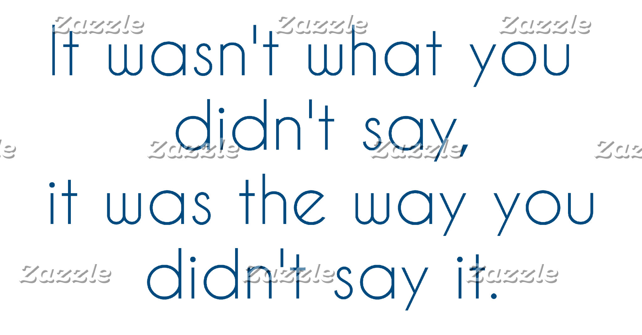 What You Didn't Say