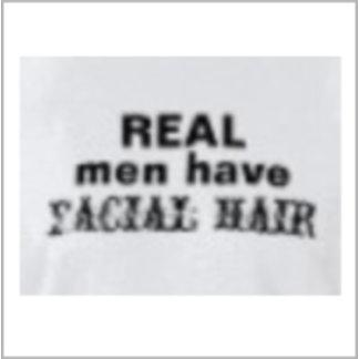 Real Men Have Facial Hair