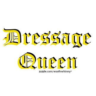 Dressage Queen