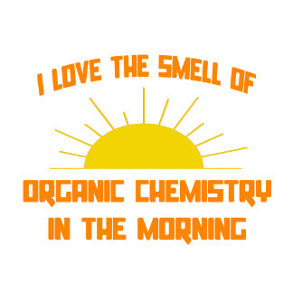 Smell of Organic Chemistry in the Morning