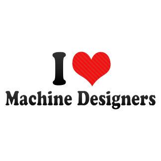 I Love Machine Designers