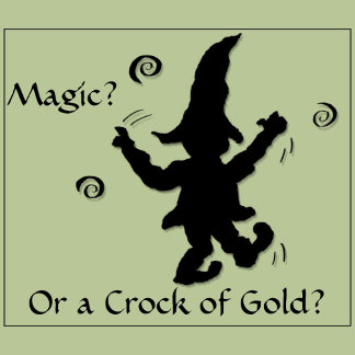 Magic? Or a Crock of Gold? Irish -