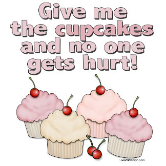 Give me the cupcakes