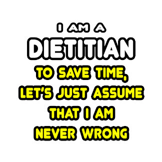 Funny Dietitian T-Shirts and Gifts