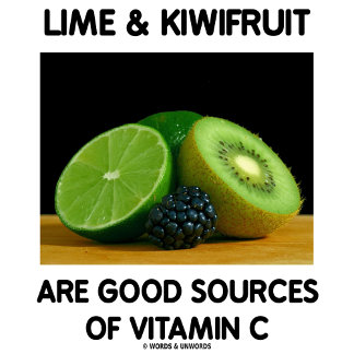 Lime & Kiwifruit Are Good Sources Of Vitamin C