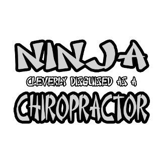 Ninja...Chiropractor