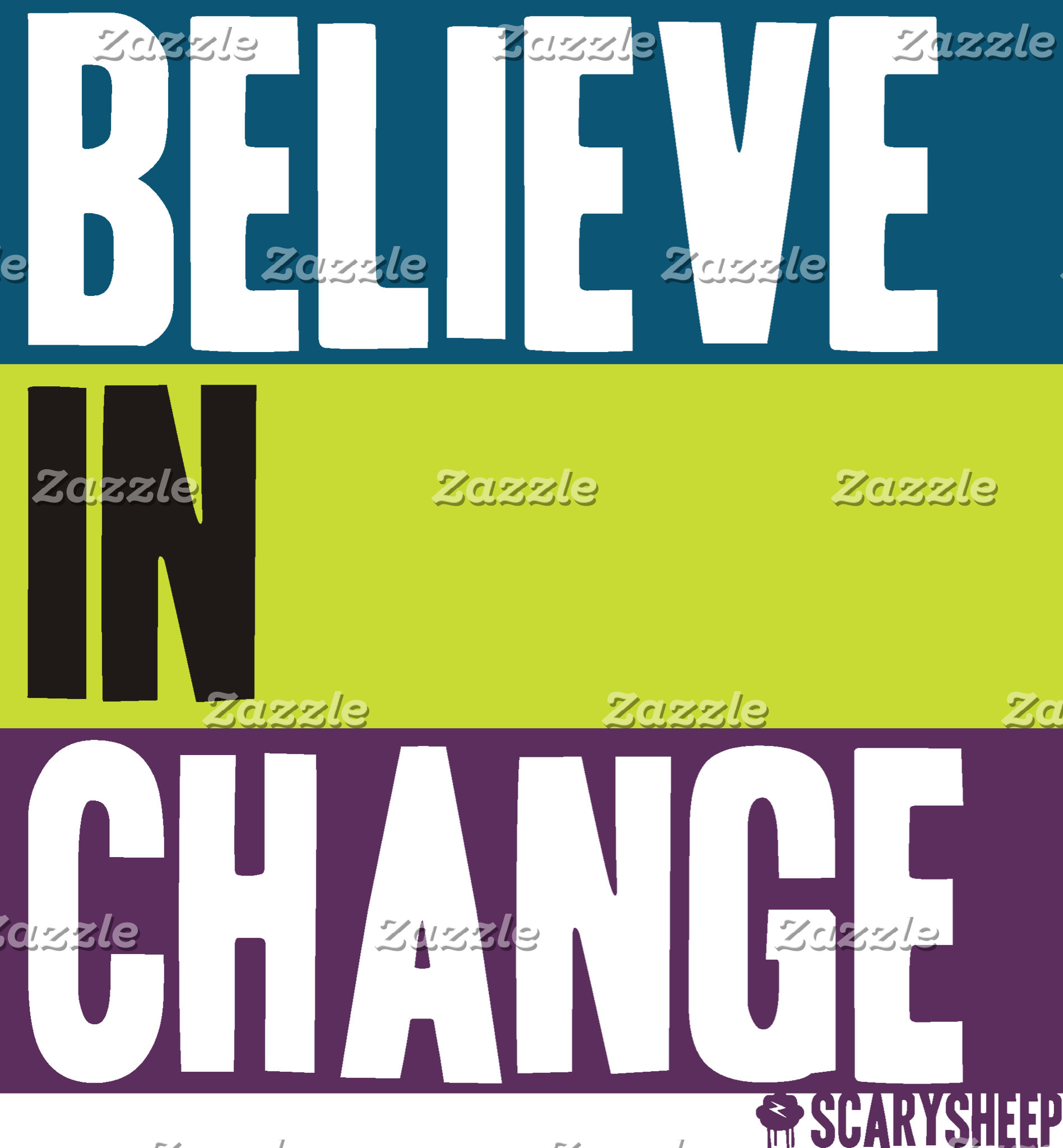 Believe in Change