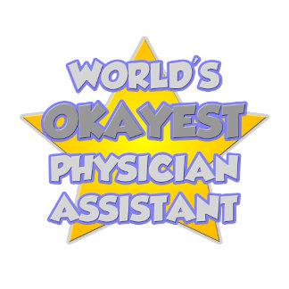 World's Okayest Physician Assistant ... Joke