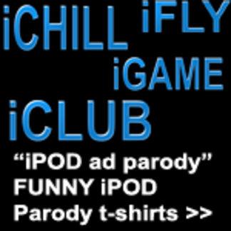 iWORD parody shirts | iRAVE iROCK iPARTY