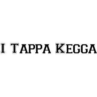 I TAPPA KEGGA