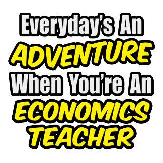 Everyday's An Adventure...Econ Teacher