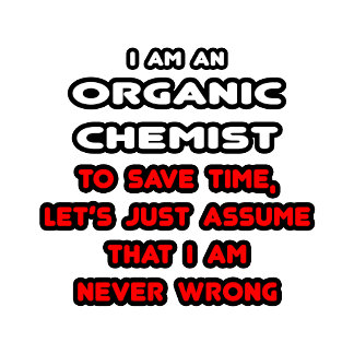 Funny Organic Chemist T-Shirts and Gifts
