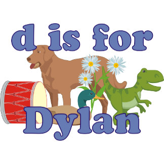 D is for Dylan