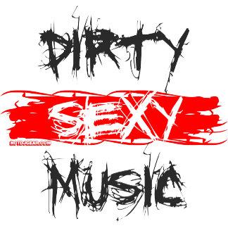 Dirty Sexy Music