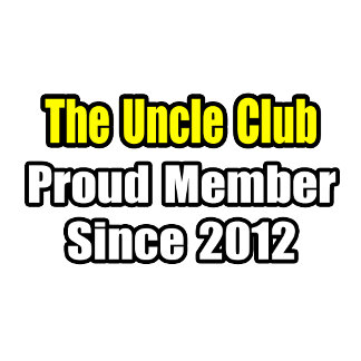 Uncle Club .. Proud Member Since 2012