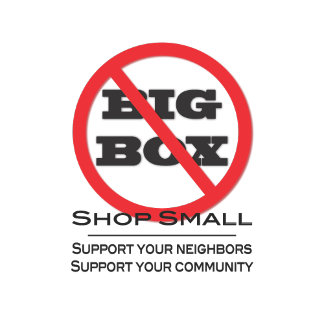 No Big Box Stores!