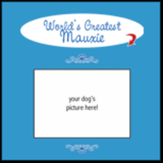 Personalized World's Greatest Mauxie