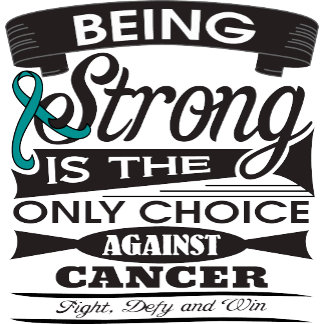 Ovarian Cancer Strong is The Only Choice