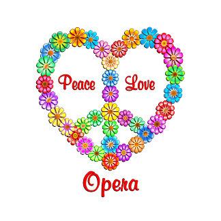 Opera Peace Love