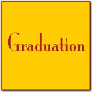 - Graduation -
