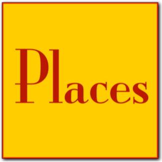 - Places -