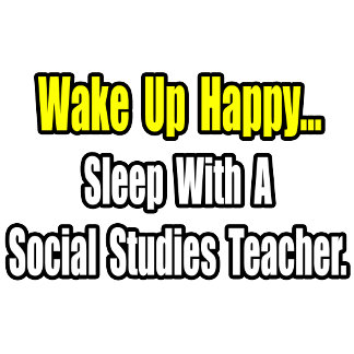 Sleep With A Social Studies Teacher