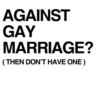 AGAINST GAY MARRIAGE - THEN