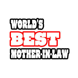 World's Best Mother-In-Law