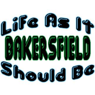 Bakersfield As It Should Be
