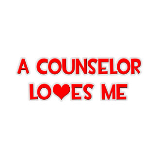 A Counselor Loves Me