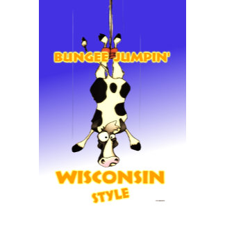 BUNGEE JUMPIN'  WISCONSIN STYLE