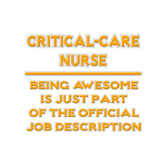 Critical-Care Nurse ..  Job Description