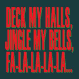 Deck My Halls, Jingle My Bells