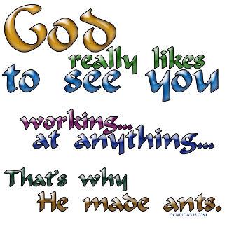 God really likes...