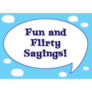 Flirting and Love Sayings