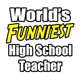 World's Funniest High School Teacher