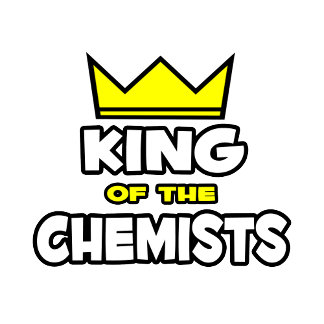 King of the Chemists