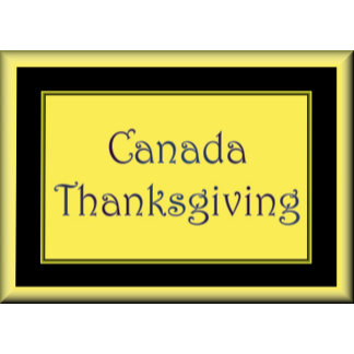 CANADA -  CANADA DAY - THANKSGIVING