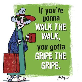Maxine Gripe the Gripe