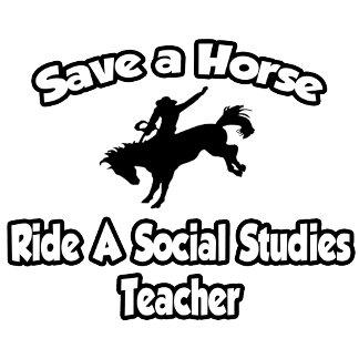 Save a Horse, Ride a Social Studies Teacher
