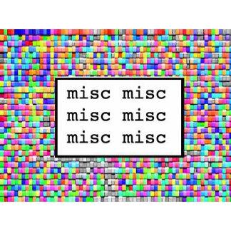 MISC MISC MISC